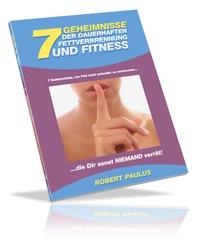 Das kostenlose eBook 'Die 7 Geheimnisse der dauerhaften Fettverbrennung und Fitness